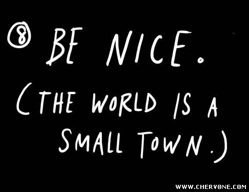 Намагайтеся бути хорошою людиною (тому що світ тісний)